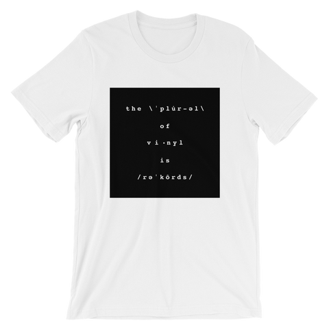 The Plural of Vinyl is Records Tee