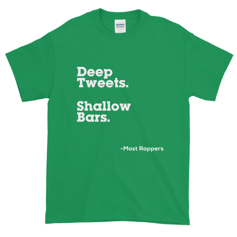 Deep Tweets Shallow Bars Tee