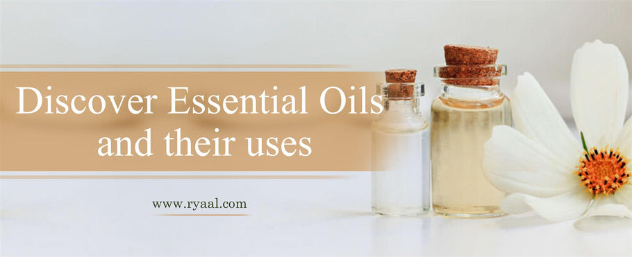 Discover Essential Oils and Their Benefits