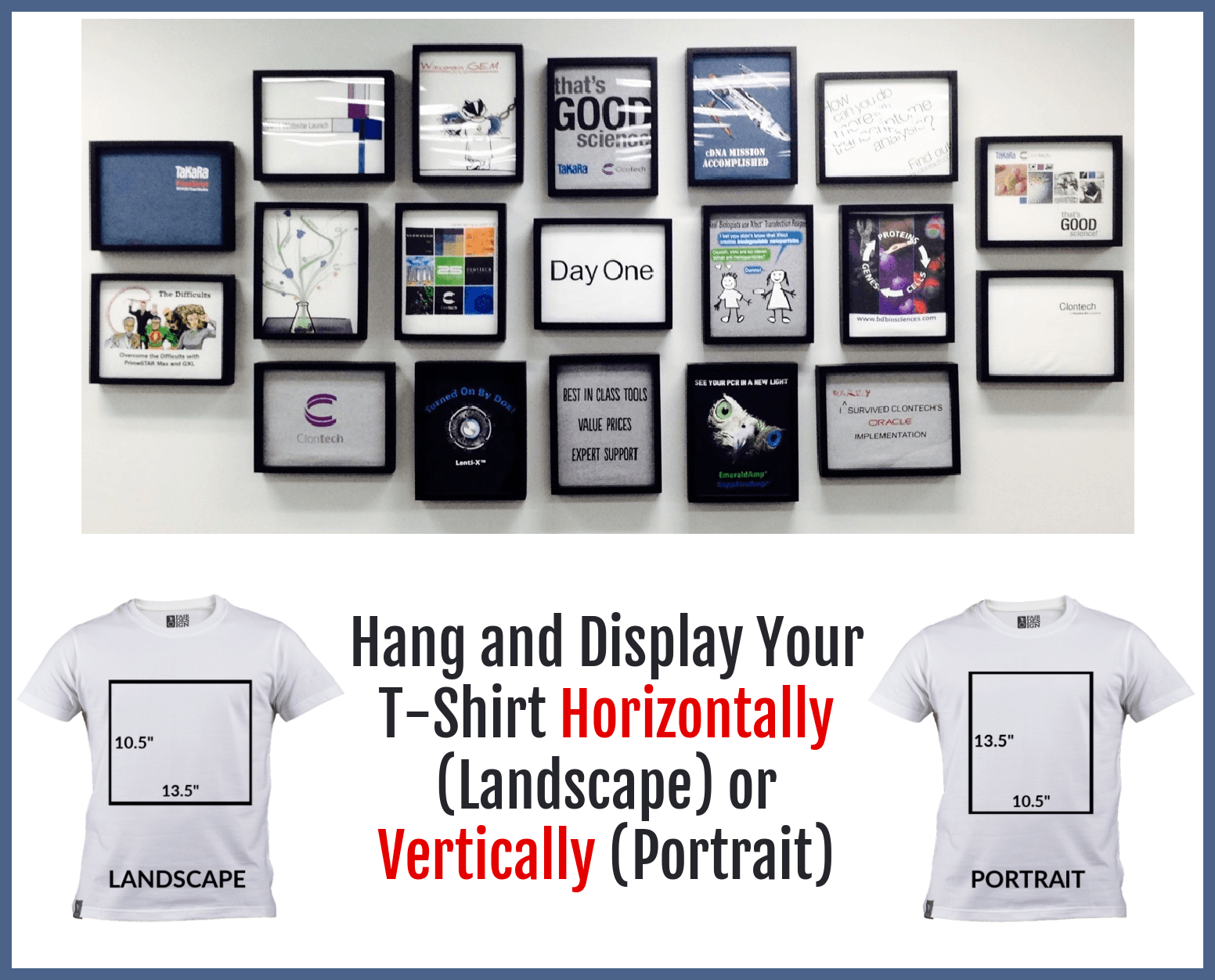 Hang and Display Your T-Shirt Horizontally (landscape) or Vertically (portrait) with Shart T-Shirt Frames
