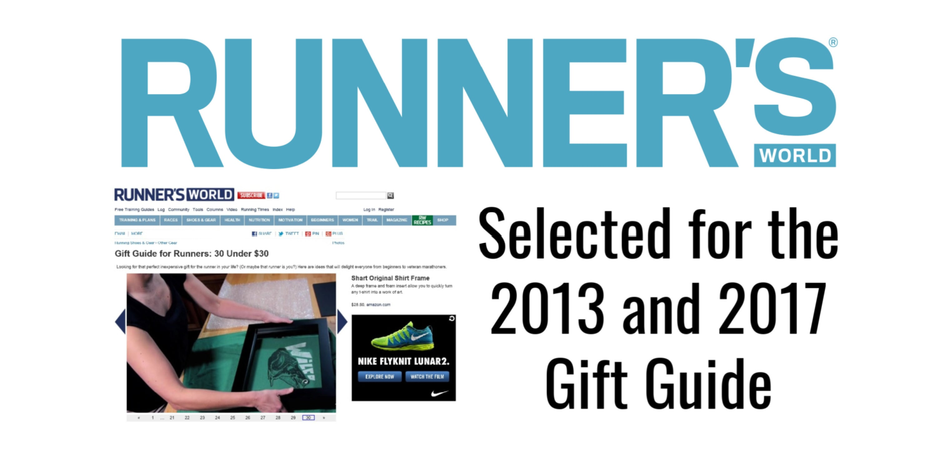 Shart T-Shirt Frame was selected for the Runner's World 2013 and 2017 Annual Gift Guide for Runners