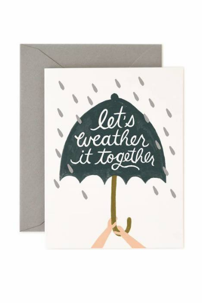 Weather It Together | Greeting Card by Rifle Paper Co. - hello flowers!