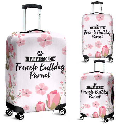 I am a proud French Bulldog Parent Floral Luggage Cover