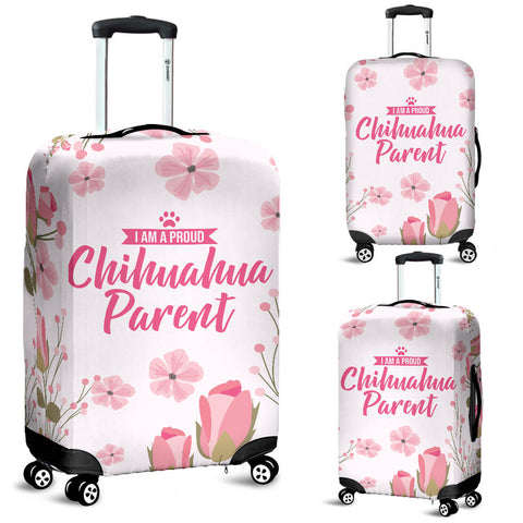 I am a proud Chihuahua Parent Floral Luggage Cover
