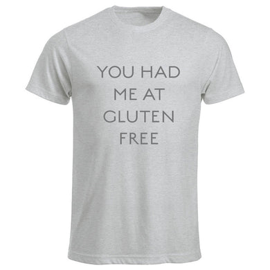 You had me at Gluten Free. Klassisk herremodell t-shirt i askegrå.