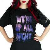 We're Up All Night Black T-Shirt - Sage - Dr Faust