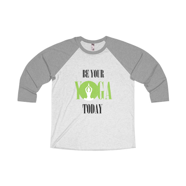 Unisex Tri-Blend 3/4 Raglan Tee Be Your Yoga Today