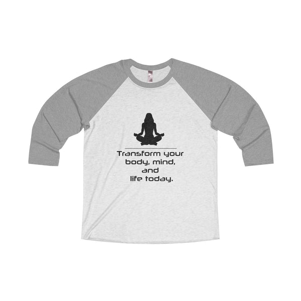 Yoga Unisex Tri-Blend 3/4 Raglan Tee Transform Your Body Mind And Life Today