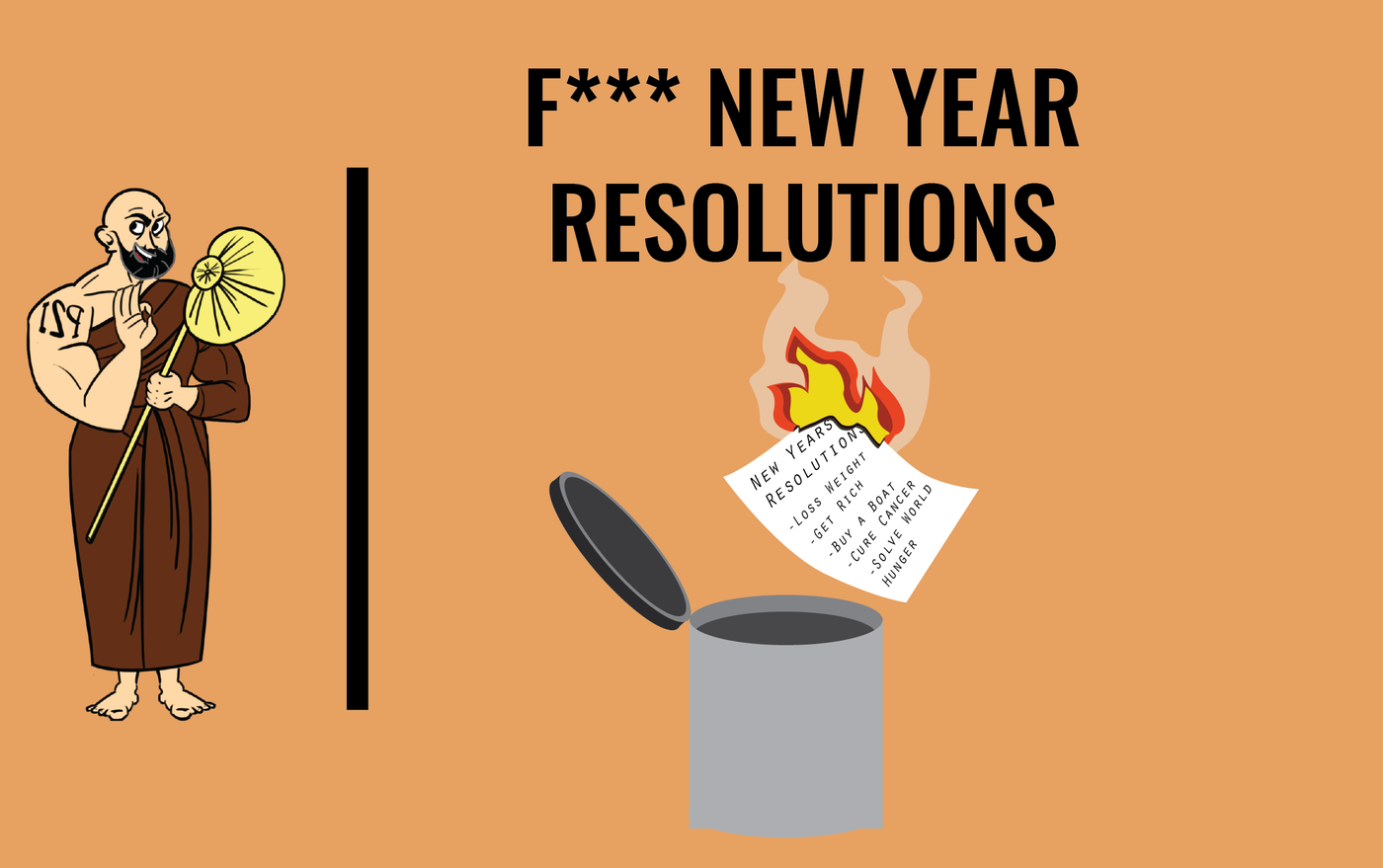 F*** NEW YEAR RESOLUTIONS