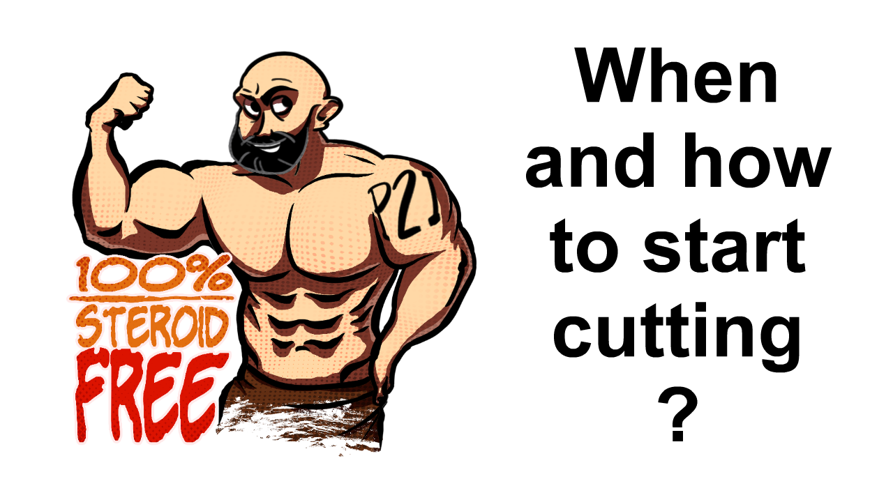 When and how do you start cutting ?