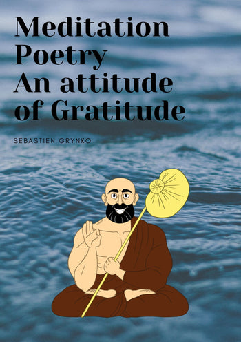 Meditation poetry - An attitude of gratitude