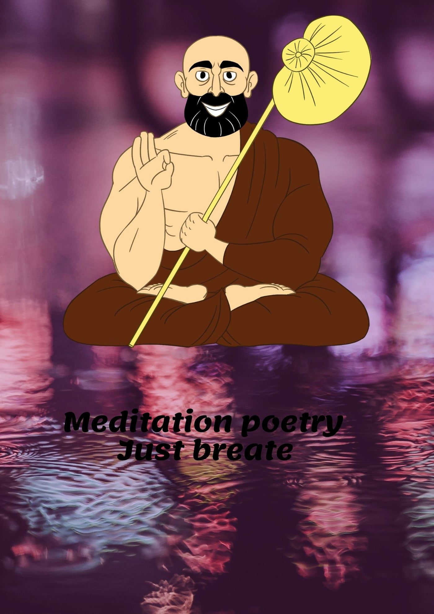 Meditation poetry - Just breathe
