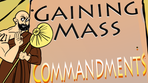 10 commandments of gaining mass