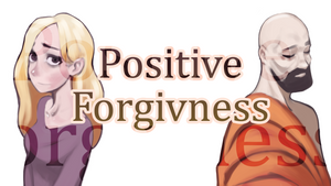 Positive forgiveness | Inspirational tale of the week