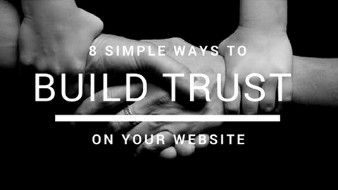 8 simple ways to built trust on your website