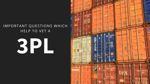 Important Questions which help to vet a 3PL