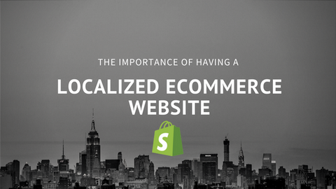 The importance of having a localized Ecommerce website