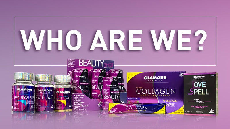 Why Glamour Nutrition is the best Nutri-Cosmetic company and why they stand behind you!