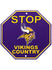 "Vikings 12"" x 12"" Stop Sign"