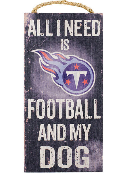 Titans 6''x12'' Football & My Dog Sign