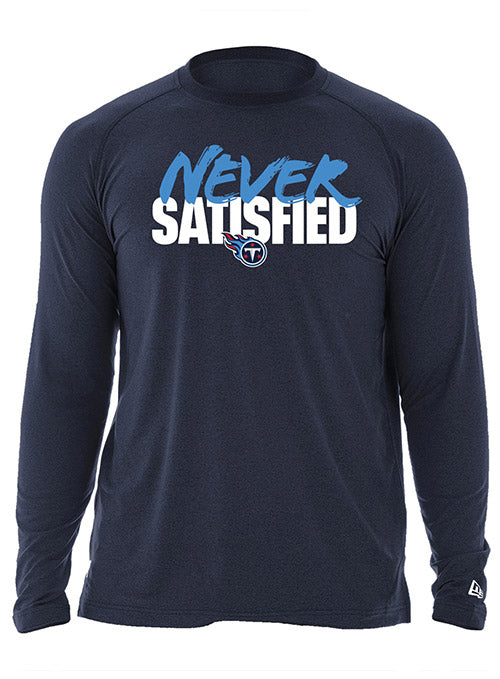 New Era Titans Never Satisfied Long Sleeve T-Shirt