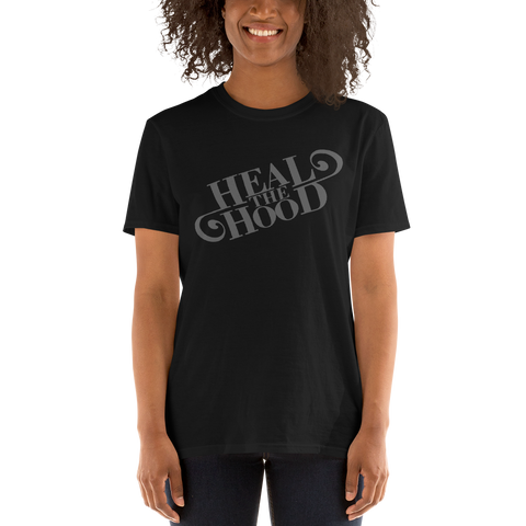 Heal the Hood Script Short-Sleeve Unisex T-Shirt