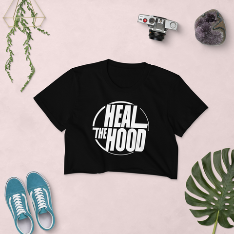 Heal the Hood - Women's Crop Top