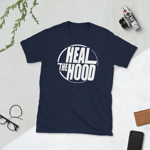 Heal the Hood Short-Sleeve Unisex T-Shirt
