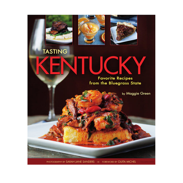 Tasting Kentucky: Favorite Recipes from the Bluegrass State Book