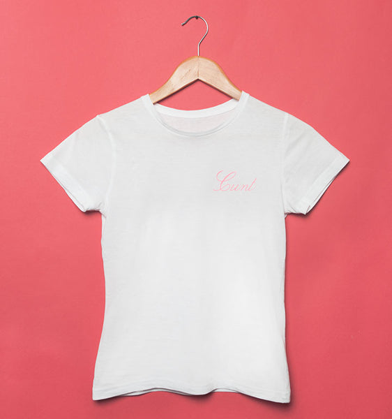 White Cunt T-shirt with pink writing unisex