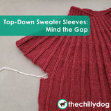 Cereus Sweater: Learn While You Knit - Top-Down Sweater Sleeves Mind the Gap