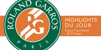 French Open Highlights Du Jour: Days 14 & 15