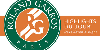 French Open Highlights Du Jour: Days 7 & 8