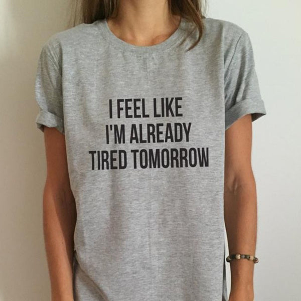 Already Tired Tee - Very Peachy Clothing