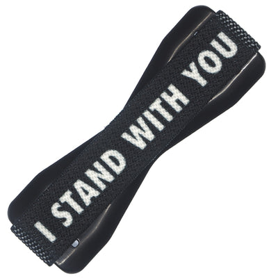 I Stand With You Phone Grip - Share the love