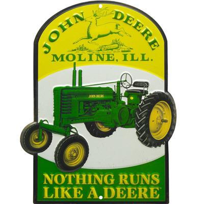 John Deere Nothings Runs Like a Deere Sign