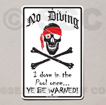 AA1 No Diving Ye Be Warned - Aluminum Novelty Metal Sign