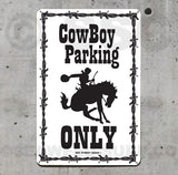 AA102 Cowboy Parking - Aluminum Novelty Metal Sign