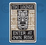 AA12 Tiki lounge Enter at Own Risk - Aluminum Novelty Metal Sign