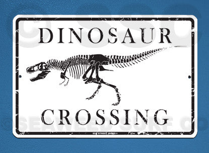 AA21 Dinosaur Crossing - Aluminum Novelty Metal Sign