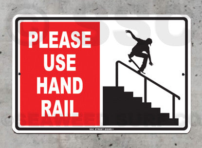 AA23 Please Use Hand Rail - Aluminum Novelty Metal Sign