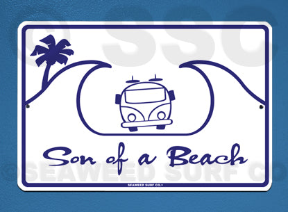 AA25 Son of a Beach - Aluminum Novelty Metal Sign