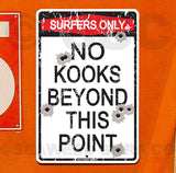 AA42 Surfers Only No Kooks - Aluminum Novelty Metal Sign