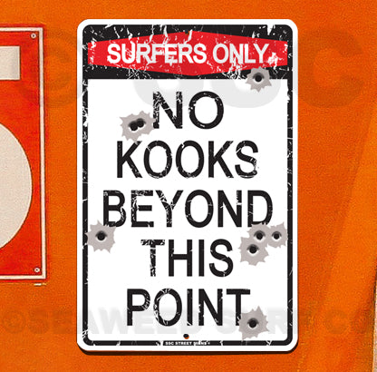 AA42 Surfers Only No Kooks - Seaweed Surf Co