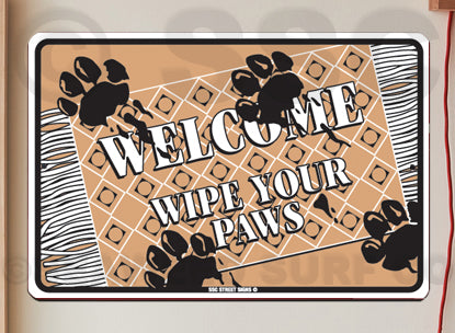 AA483 Wipe Your Paws - Aluminum Novelty Metal Sign
