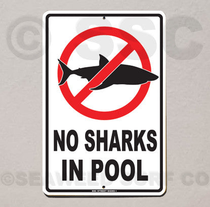AA5 No Sharks in Pool - Seaweed Surf Sign Co