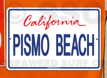 AA53 Pismo Beach - Aluminum Novelty Metal Sign