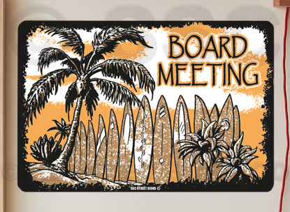 AA705 Board Meeting - Seaweed Surf Sign Co