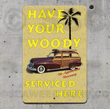 AA93 Woodie Serviced Here - Aluminum Novelty Metal Sign