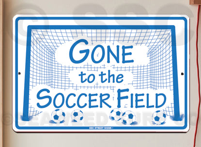 AT4 Gone to Soccer Field - Seaweed Surf Sign Co